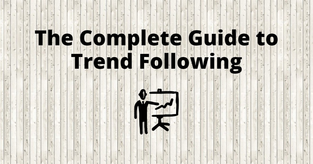 Trend following trading strategies