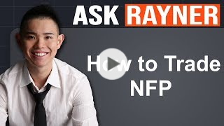 How to Trade NFP (The Truth Nobody Tells You)